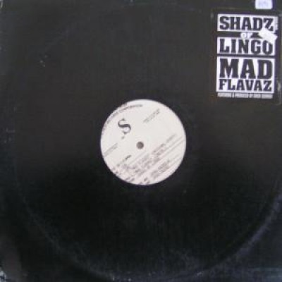 Shadz Of Lingo - Mad Flavaz