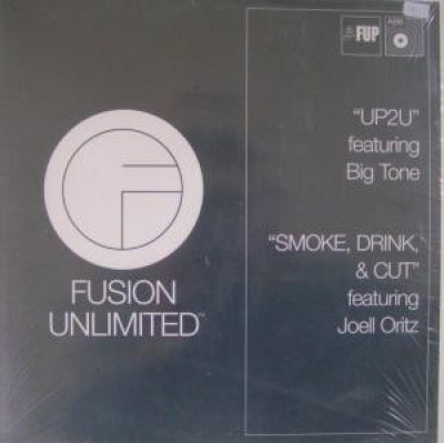 Fusion Unlimited - Up2U / Smoke, Drink & Cut
