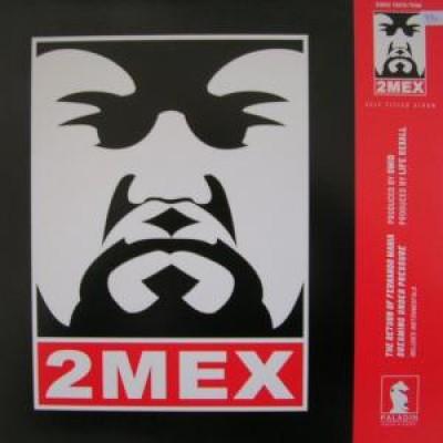 2Mex - The Return Of Fernando Mania
