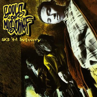 Souls Of Mischief - 93 Til Infinity (Reissue)