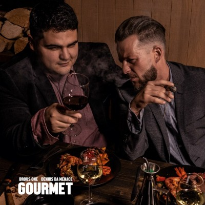 Brous One & Dennis Da Menace - Gourmet