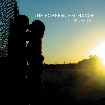 Foreign Exchange - Connected (Reissue)
