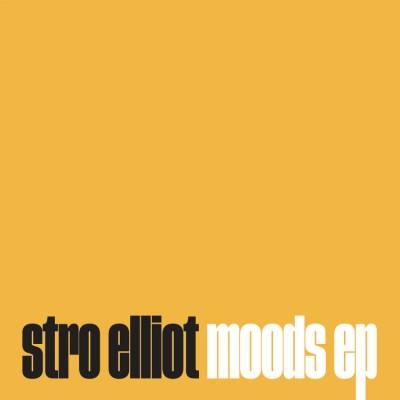Stro Elliot - Moods