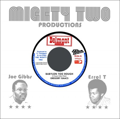 Gregory Isaacs / The Mighty Two - Babylon Too Rough / I Stand Accused