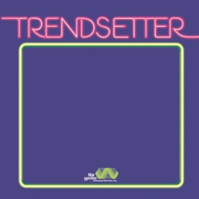 Vanderslice - Trendsetter
