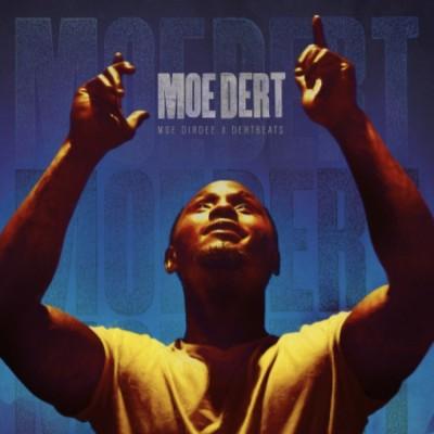 Moe Dirdee & Dert Beats - Moe Dert
