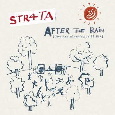STR4TA - After The Rain (Dave Lee Alternative II Mix & Dub)