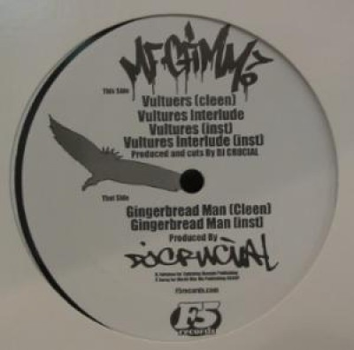 MF Grimm - Vultures / Gingerbread Man