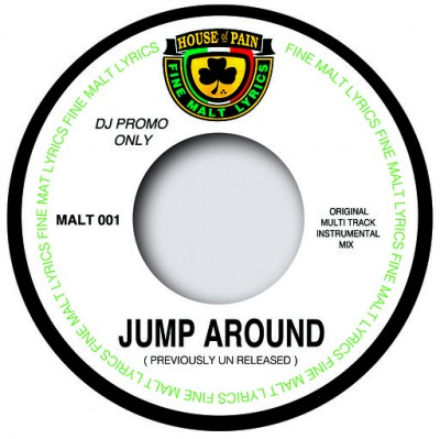 House of Pain - Jump Around (Original Multir Track Version) / Jump Around (Multi Track Instrumental Unreleased)