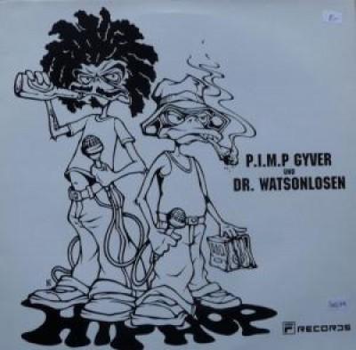 P.I.M.P. Gyver &  Dr. Watsonlosen - (Üank, Üank) / Splash 2000 (Ey, Ey)