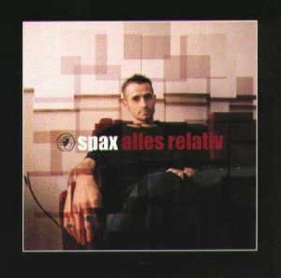 Spax - Alles Relativ