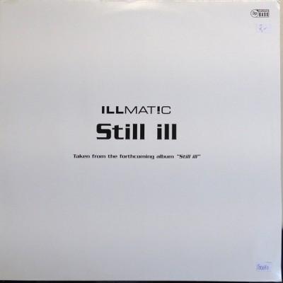 Illmat!c - Still Ill