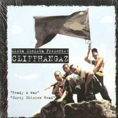 Cliffhangaz - Ready 4 War / Curry Chicken Head
