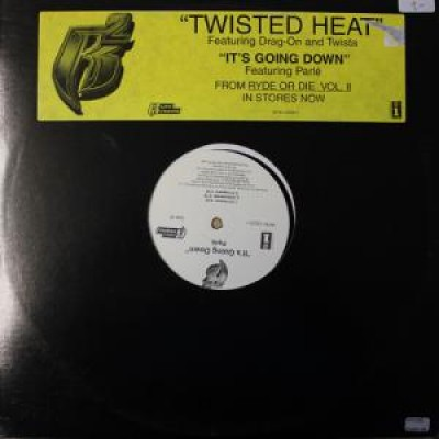 Drag-On & Twista / Parlé - Twisted Heat / It's Going Down
