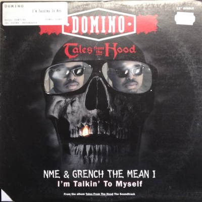 Domino / NME / Grench The Mean One - Tales From The Hood / I'm Talkin' To Myself