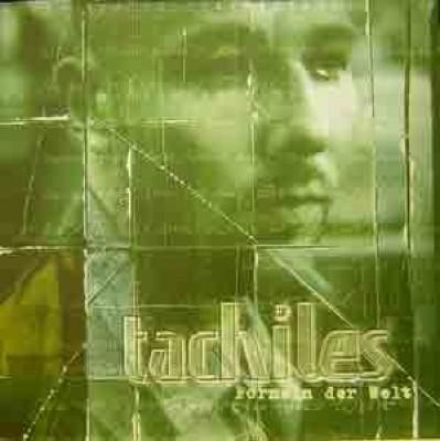 Tachiles - Formeln der Welt