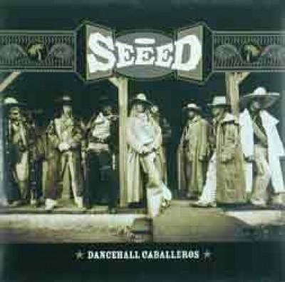 Seeed - Dancehall Caballeros