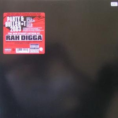 Rah Digga - Party & Bullshit 2003
