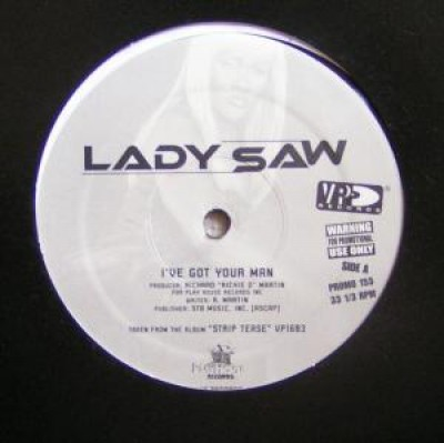 Lady Saw - I've Got Your Man/Tiajuana