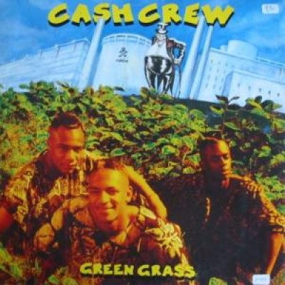 Cash Crew - Green Grass
