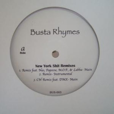 Busta Rhymes - New York Shit Remixes