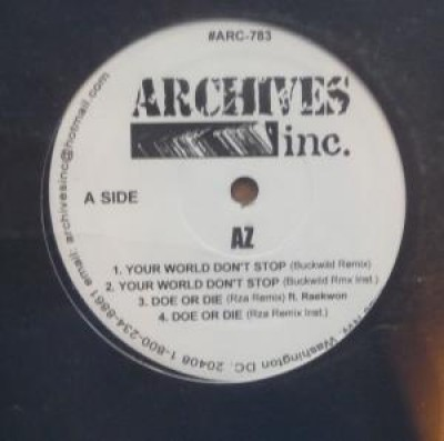 AZ / Akinyele - Your World Don't Stop / Break A Bitch Neck