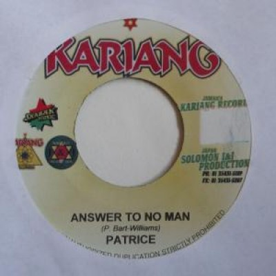 Patrice - Answer To No Man