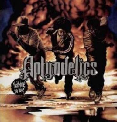 Aphrodelics - Nothing To Lose