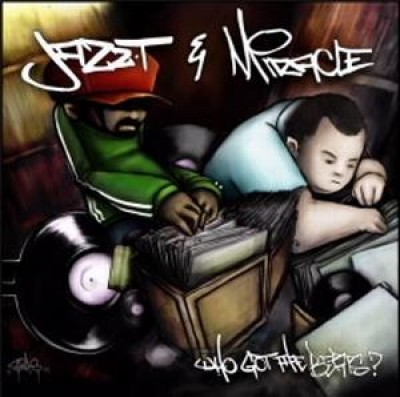 Jazz T & Miracle - Who Got The Beats?