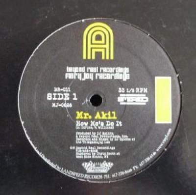 Mr. Akil - How MC's Do It / The Nicest