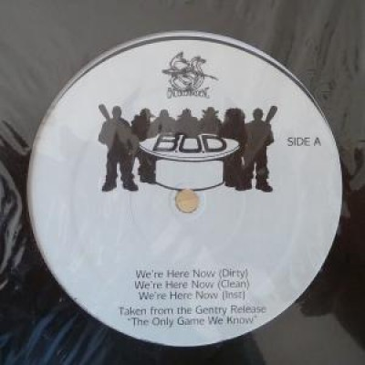 B.O.D. - We're Here Now / Streets Never Change