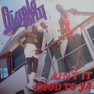 Gigolo Tony - Ain't It Good To Ya
