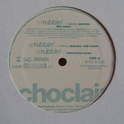 Choclair - Rubbin' / Young Gunz