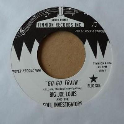 Big Joe Louis - Go-Go Train (Is Gonna Carry Me Away)