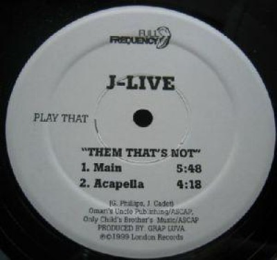 J-Live - Them That's Not