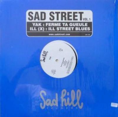 Yak - Ferme Ta Gueule / Ill Street Blues