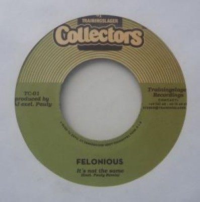 Felonious - It's Not The Same / Coming Soon