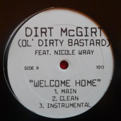 Dirt McGirt - Welcome Home