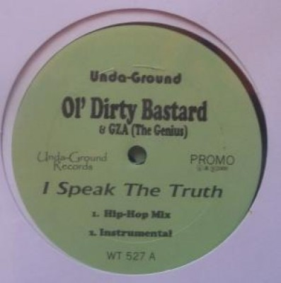 Ol' Dirty Bastard - I Speak The Truth / Baby Come On