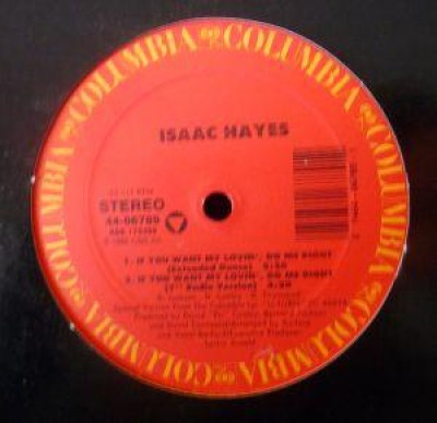 Isaac Hayes - If You Want My Lovin', Do Me Right