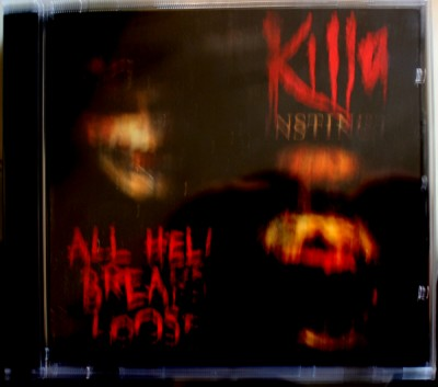 Killa Instinct - All Hell Breaks Loose