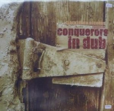 The Revolutionaries - Clocktower Records Presents...Conquerors In Dub