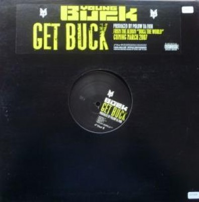 Young Buck - Get Buck / Haters
