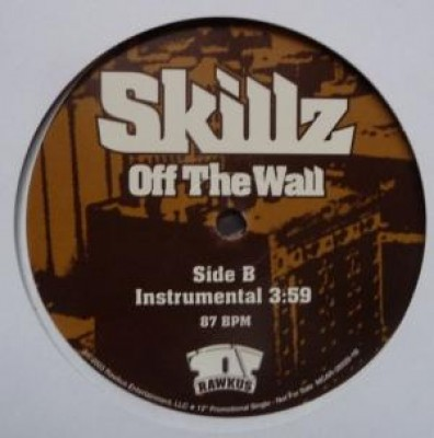 Skillz - Off The Wall