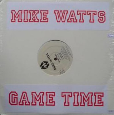 Mike Watts - Game Time!