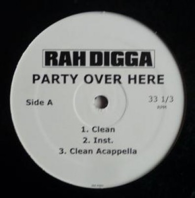 Rah Digga - Party Over Here