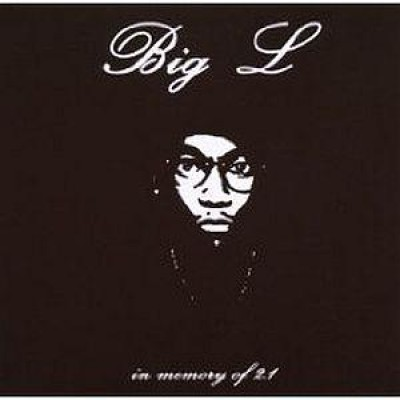 Big L - In Memory Of Volume 2.1