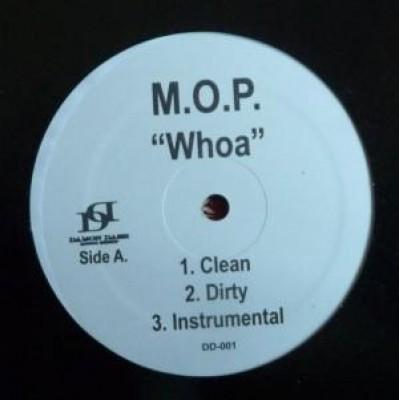 M.O.P. - Whoa / Bizness