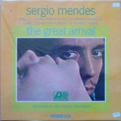 Sérgio Mendes - Great Arrival