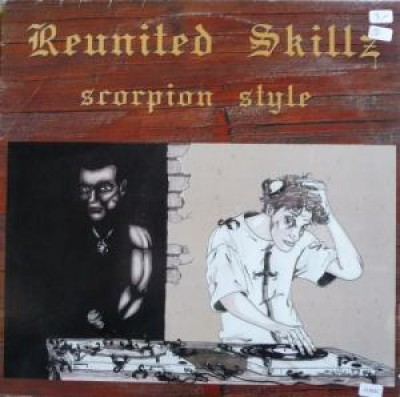 Reunited Skillz - Scorpion Style